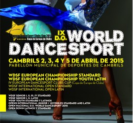 IX edición D.O. World Dance Sport 2015, organizado por la World Dance Sport Federation.